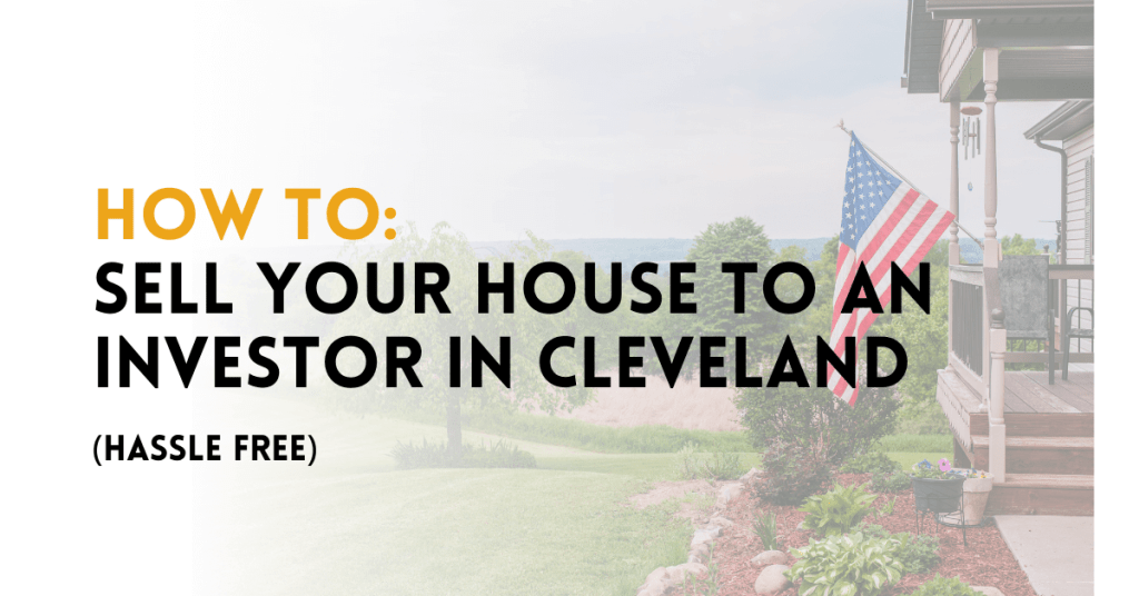 selling your house to an investor in Cleveland